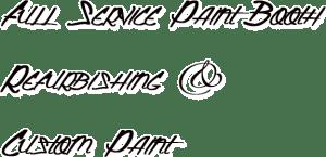 Full Service Paint Booth Refurbishing and Custom Paint